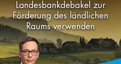 Freie Gelder aus Landesbankdebakel zur Förderung des ländlichen Raums verwenden