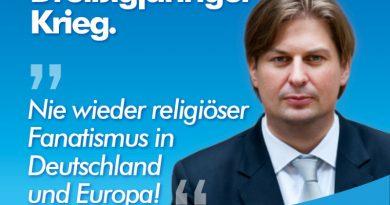 400 Jahre Dreißigjähriger Krieg – nie wieder religiöser Fanatismus in Deutschland und Europa!