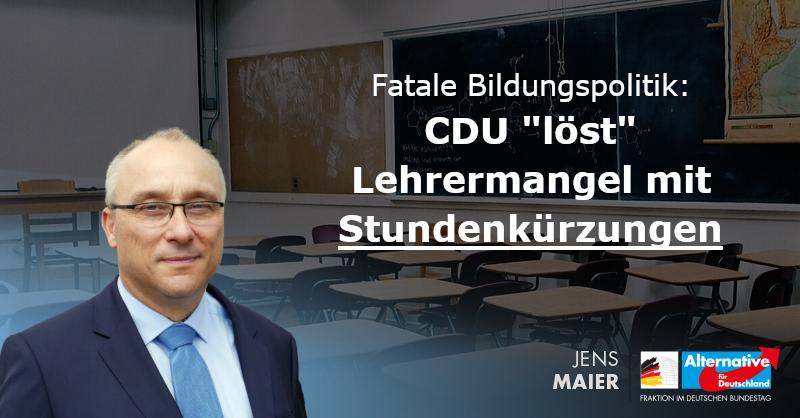 """CDU """"lösst"""" Lehrermangel mit Stundenkürzungen"""