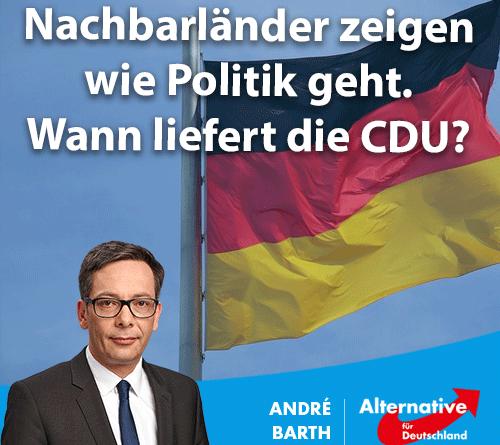 Nachbarländer zeigen wie Politik geht. Wann liefert die CDU?