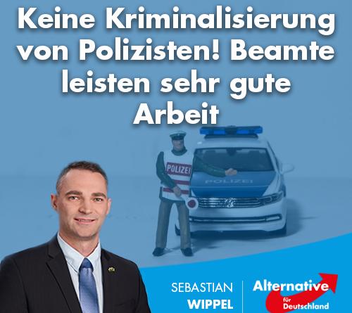 Keine Kriminalisierung von Polizisten! Beamte leisten sehr gute Arbeit