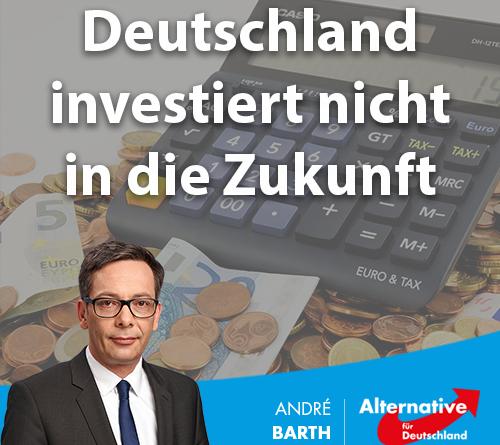 Deutschland investiert nicht in die Zukunft