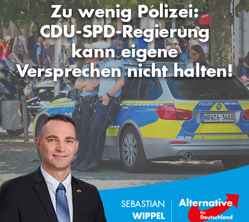 Zu wenig Polizei: CDU-SPD-Regierung kann eigene Versprechen nicht halten!