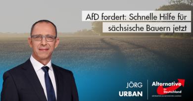 AfD fordert: Schnelle Hilfe für sächsische Bauern jetzt