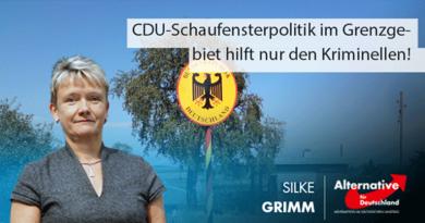 CDU-Schaufensterpolitik im Grenzgebiet hilft nur den Kriminellen!