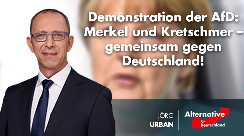 Demonstration der AfD: Merkel und Kretschmer – gemeinsam gegen Deutschland!