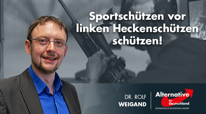 Sportschützen vor linken Heckenschützen schützen!