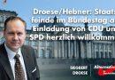 Droese/Hebner: Staatsfeinde im Bundestag auf Einladung von CDU und SPD herzlich willkommen