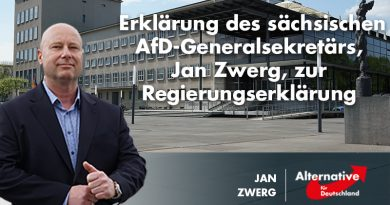 Erklärung des sächsischen AfD-Generalsekretärs, Jan Zwerg, zur Regierungserklärung