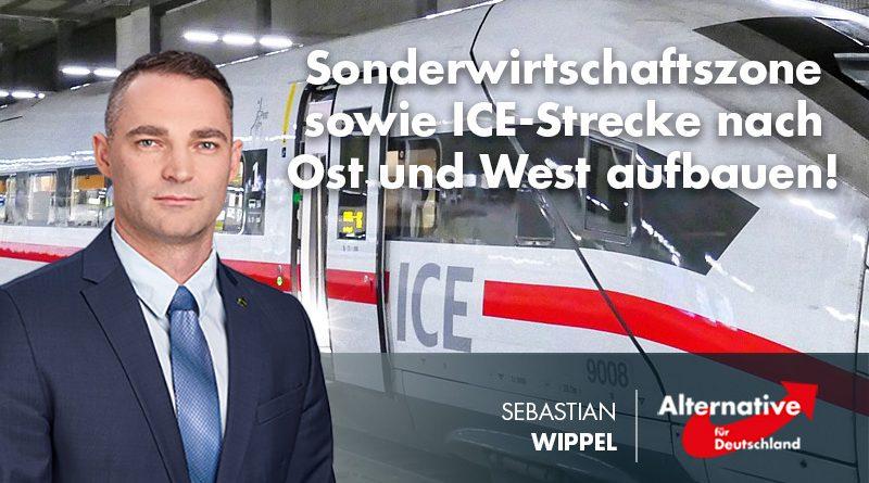 Sonderwirtschaftszone sowie ICE-Strecke nach Ost und West aufbauen!
