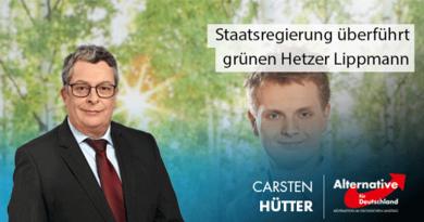 Staatsregierung überführt grünen Hetzer Lippmann
