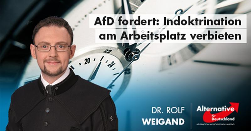 AfD fordert: Indoktrination am Arbeitsplatz verbieten