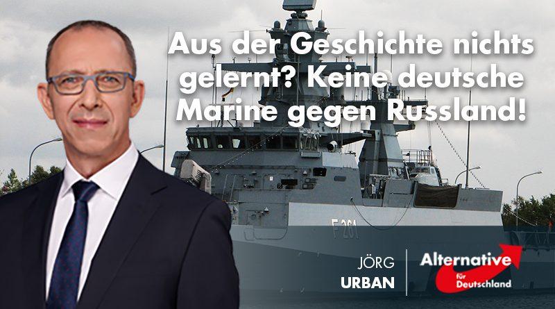 Aus der Geschichte nichts gelernt? Keine deutsche Marine gegen Russland!