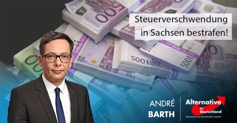 Steuerverschwendung in Sachsen bestrafen!