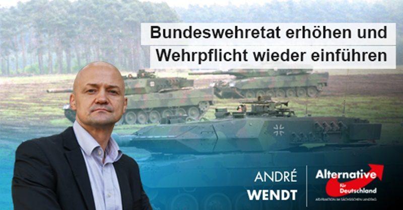 Bundeswehretat erhöhen und Wehrpflicht wieder einführen