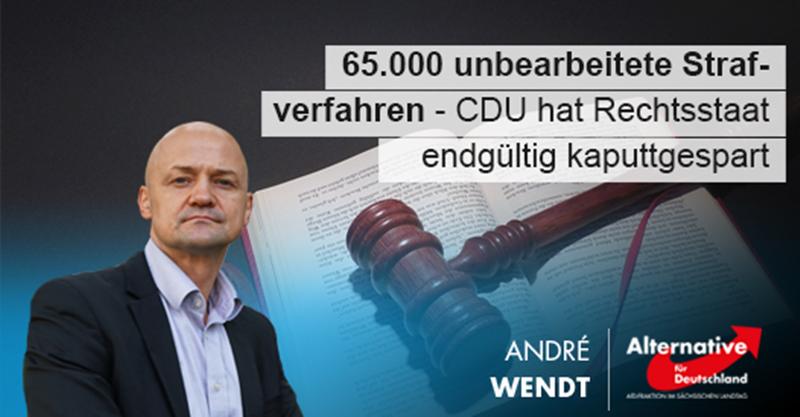 65.000 unbearbeitete Strafverfahren - CDU hat Rechtsstaat endgültig kaputtgespart