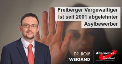 Freiberger Vergewaltiger ist seit 2001 abgelehnter Asylbewerber