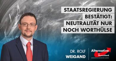 Staatsregierung bestätigt: Neutralität nur noch Worthülse