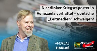"""Nichtlinker Kriegsreporter in Venezuela verhaftet – deutsche """"Leitmedien"""" schweigen!"""