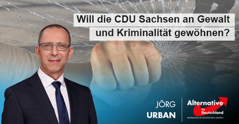 Will die CDU Sachsen an Gewalt und Kriminalität gewöhnen?
