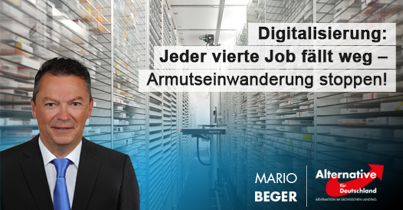 Digitalisierung: Jeder vierte Job fällt weg – Armutseinwanderung stoppen!