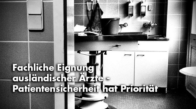 Spangenberg: Fachliche Eignung ausländischer Ärzte - Patientensicherheit hat Prioritätv