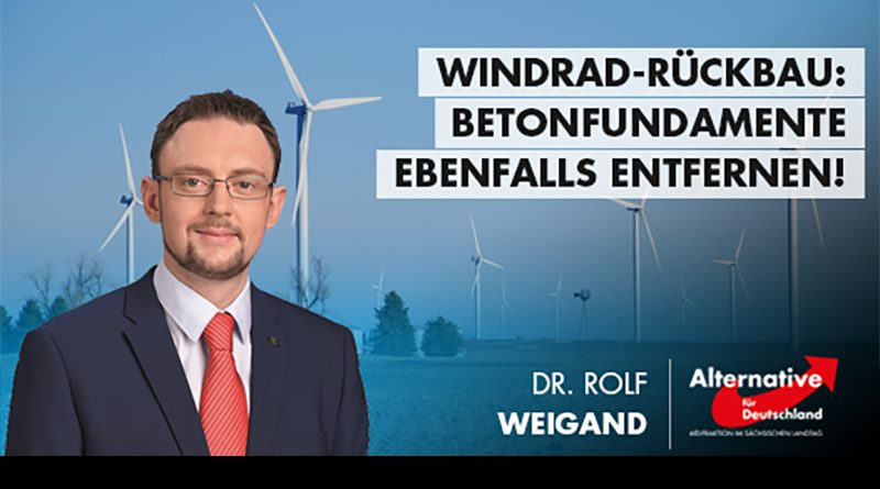 Windrad-Rückbau: Betonfundamente ebenfalls entfernen!