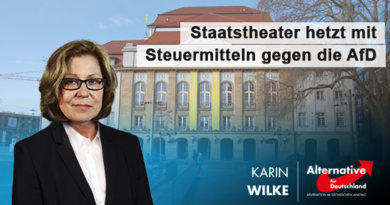 Staatstheater hetzt mit Steuermitteln gegen die AfD