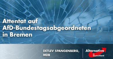 Attentat auf AfD-Bundestagsabgeordneten in Bremen