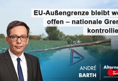 EU-Außengrenze bleibt weiter offen – nationale Grenzen kontrollieren!