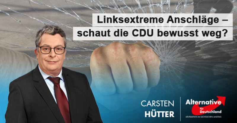 Linksextreme Anschläge – schaut die CDU bewusst weg?