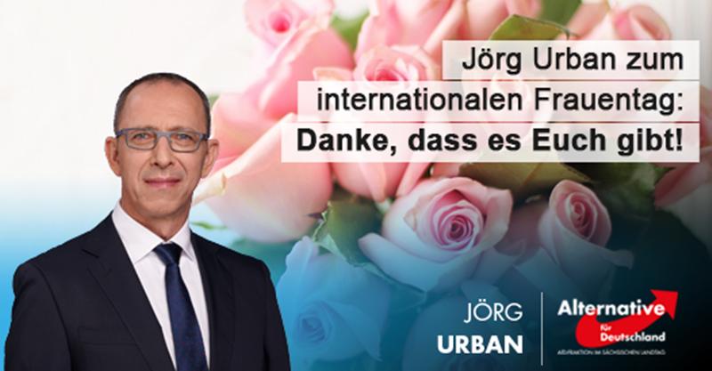 Jörg Urban zum internationalen Frauentag: Danke, dass es Euch gibt!