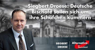 Siegbert Droese: Deutsche Bischöfe sollen sich um ihre Schäfchen kümmern