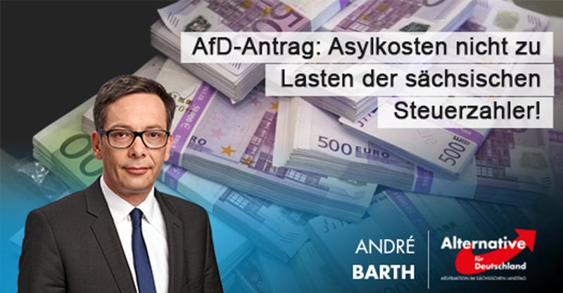 Asylkosten nicht zu Lasten der sächsischen Steuerzahler!