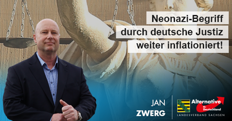 Neonazi-Begriff durch deutsche Justiz weiter inflationiert!
