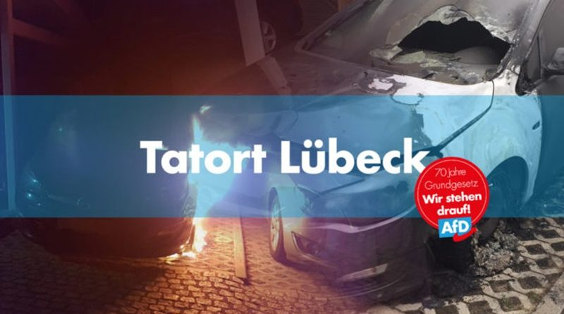 Der abgefackelte PkW in Lübeck ist Anschlag auf die Demokratie