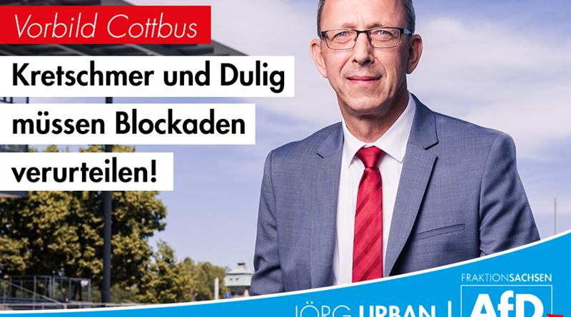 Vorbild Cottbus: Kretschmer und Dulig müssen geplante Blockaden verurteilen