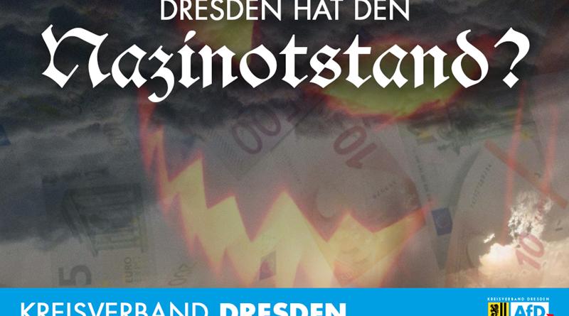 Hat Dresden einen Nazinotstand?
