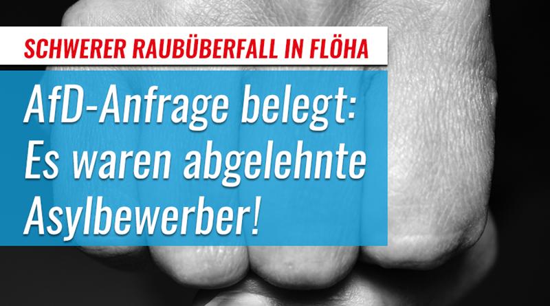 AfD-Anfrage: Raubüberfall in Flöha geht auf das Konto von abgelehnten Asylbewerbern