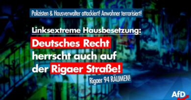 Rigaer Straße: Rechtsstaat auch gegen Linksextremisten durchsetzen!