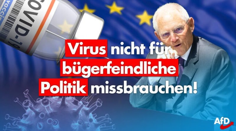 Schäuble gibt es offen zu: Corona als Instrument für EU-Wirtschaftsunion