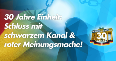 """30 Jahre Einheit: Schluss mit """"schwarzem Kanal"""" und roter Meinungsmache!"""