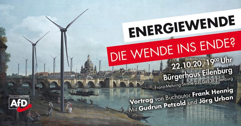 Energiewende – Die Wende ins Ende?